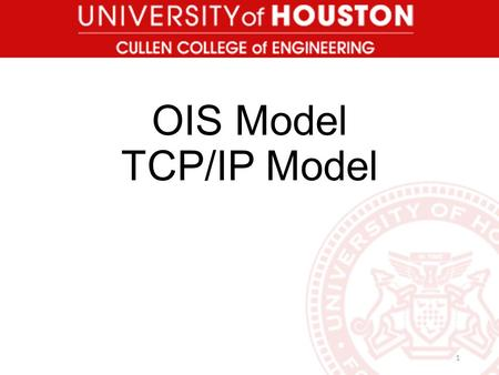 OIS Model TCP/IP Model.
