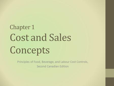 Chapter 1 Cost and Sales Concepts