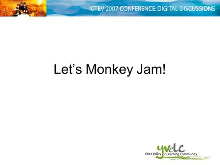 Let's Monkey Jam!. Free software we will use to create our animations: Monkey Jam Windows Moviemaker.