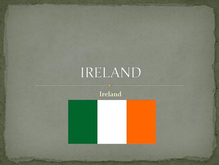Ireland. The capital of Ireland is Dublin. The population of Dublin is approximately 1,273,069. The President of Ireland Michael D. Higgins resides in.