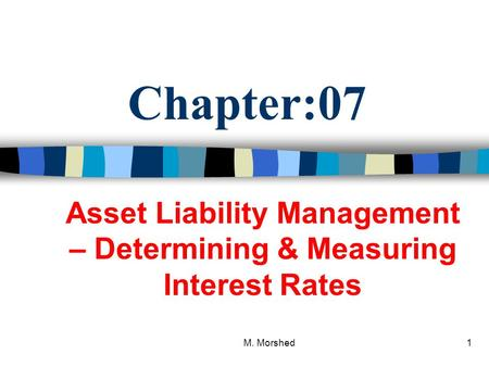 Asset Liability Management – Determining & Measuring Interest Rates