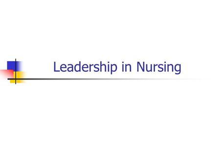 "Leadership in Nursing. Stogdill (1982) defined leadership as ""the process of influencing the activities of an organized group in its efforts toward goal."