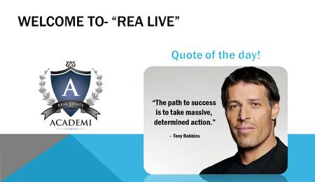 "WELCOME TO- ""REA LIVE"". 22 LEAD GENERATION STRATEGIES."