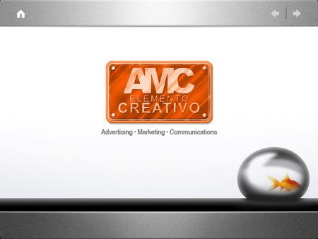 AMC Elemento Creativo We are a creative Studio, specialized in advertising and marketing areas. We provide custom solutions for your needs: ๏ Strategic.