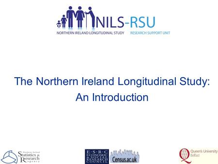 The Northern Ireland Longitudinal Study: An Introduction.