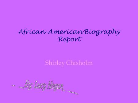 African-American Biography Report
