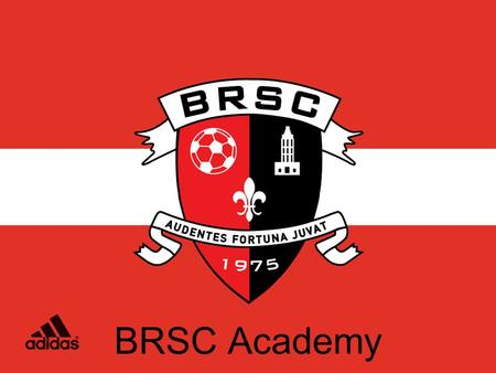 BRSC Academy. What is the BRSC Academy? The BRSC Academy is committed to bringing more technical expertise into the U7, U8, and U9 programs by creating.