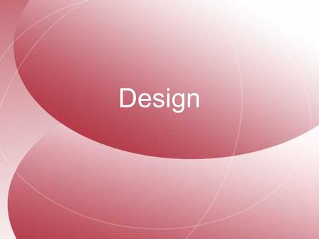 Design. Design is an important aspect of the world in which we live and our everyday lives. Design focuses on the generation of ideas and their realisation.