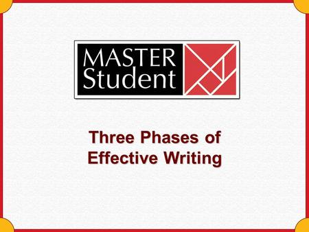 Three Phases of Effective Writing