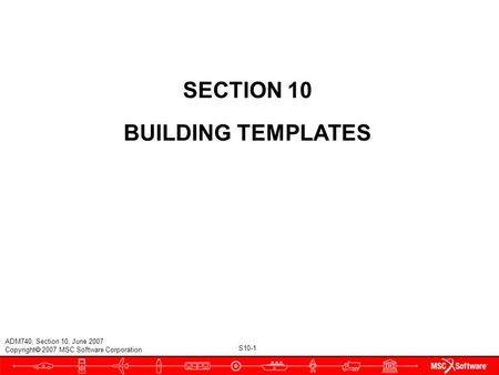 SECTION 10 BUILDING TEMPLATES.