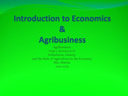 Introduction to Economics & Agribusiness
