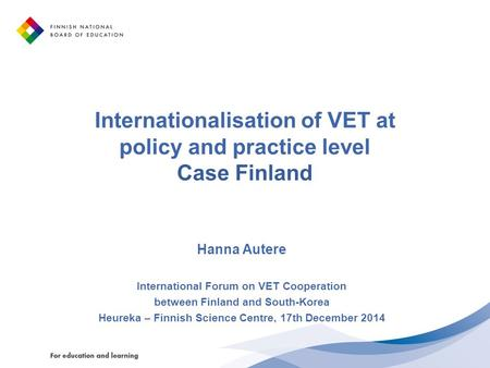 Internationalisation of VET at policy and practice level Case Finland