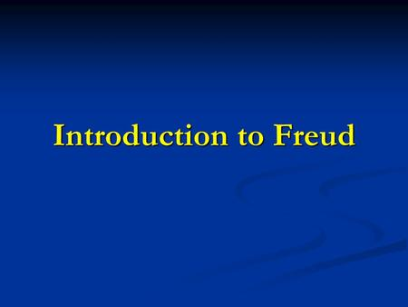 Introduction to Freud. Part I: The Topographical Model Sigmund Freud (1856–1939) was an Austrian neurologist who became known as the founding father of.