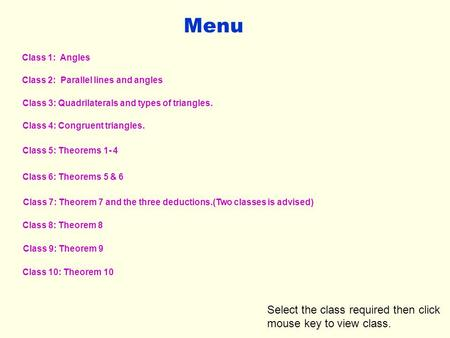Menu Select the class required then click mouse key to view class.