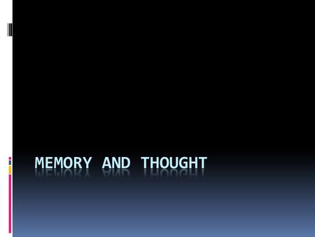 Memory and Thought.