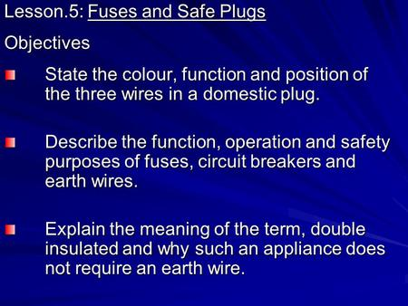 Lesson.5: Fuses and Safe Plugs