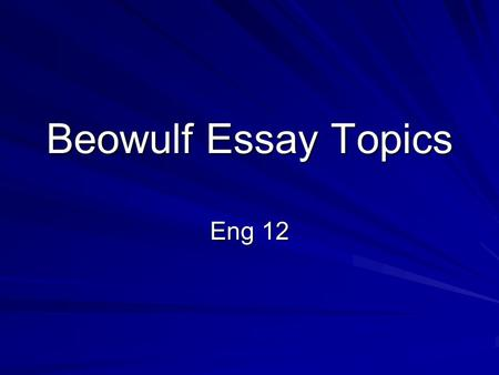Beowulf essay introduction