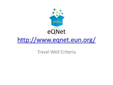 EQNet   Travel Well Criteria.