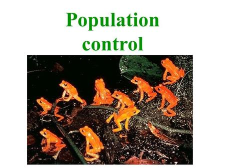 Population control. BiodiversitySustainable Carrying capacity.
