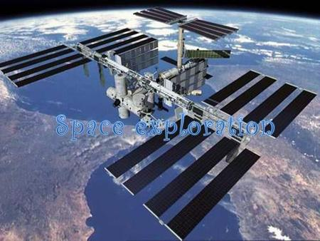 SPACE EXPLORATION DEVELOPMENT IN ASTRONOMY DEVELOPMENT IN SPACE EXPLORATION THE APPLICATION OF THE TECHNOLOGY RELATED TO ASTRONOMY AND SPACE EXPLORATION.