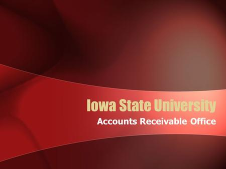 Iowa State University Accounts Receivable Office.