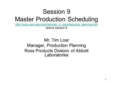 1 Session 9 Master Production Scheduling  lecture session 8