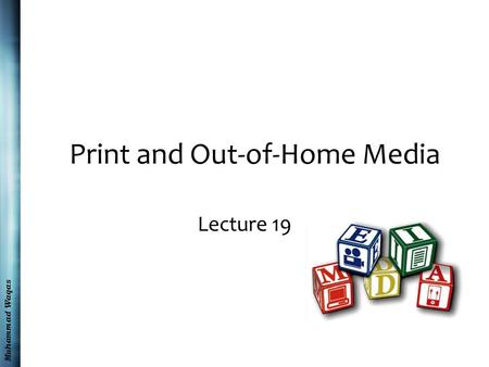 Muhammad Waqas Print and Out-of-Home Media Lecture 19.