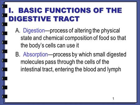 I. BASIC FUNCTIONS OF THE DIGESTIVE TRACT