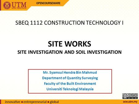 SITE WORKS SITE INVESTIGATION AND SOIL INVESTIGATION