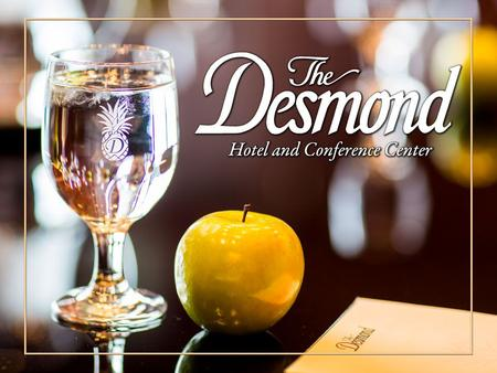 From the big picture to the smallest details, no place does it like the Desmond.