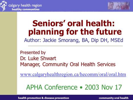 Overview A. What is oral health B. Seniors demographics