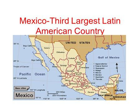 Mexico-Third Largest Latin American Country