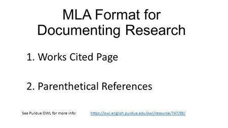 MLA Format for Documenting Research