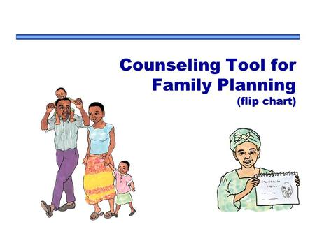 Counseling Tool for Family Planning (flip chart)