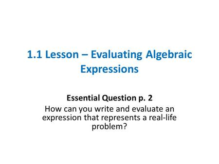 1.1 Lesson – Evaluating Algebraic Expressions