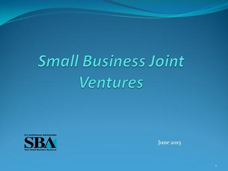 1 June 2015. Joint Venture A joint venture is an association of individuals and/or concerns with interests in any degree or proportion consorting to engage.