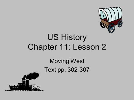 US History Chapter 11: Lesson 2