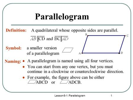 Lesson 6-1: Parallelogram