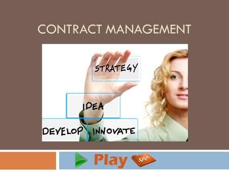 CONTRACT MANAGEMENT. Introduction  Contract Management (also known as Contract Administration) is used to manage contracts that are made with partners.