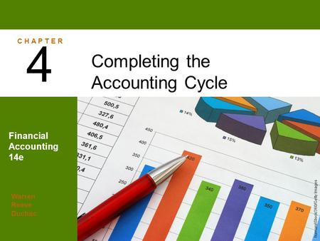 4 Completing the Accounting Cycle Financial Accounting 14e