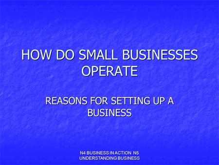 HOW DO SMALL BUSINESSES OPERATE