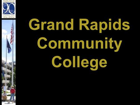 Grand Rapids Community College. Fast Facts about GRCC The first community college in Michigan, founded in 1914 Located on 25 acres in downtown Grand Rapids.