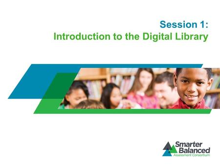 Session 1: Introduction to the Digital Library. Session Overview Page 2 Your facilitator, ___________________. [Add details of facilitator's background,