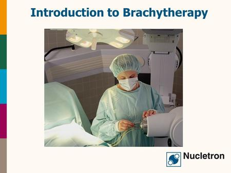 Introduction to Brachytherapy
