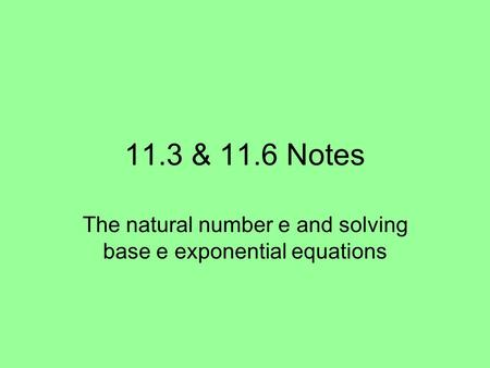 The natural number e and solving base e exponential equations