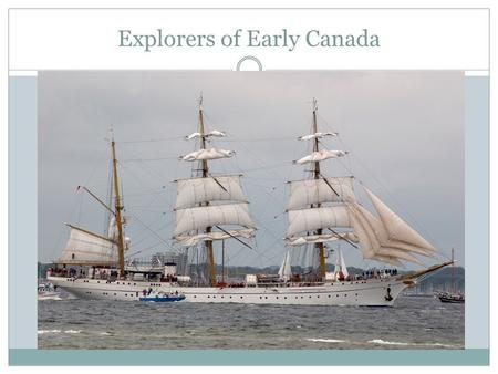 Explorers of Early Canada