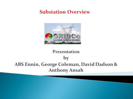 ABS Ennin, George Coleman, David Dadson & Anthony Ansah