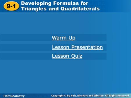9-1 Developing Formulas for Triangles and Quadrilaterals Warm Up