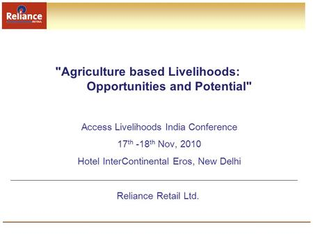 Agriculture based Livelihoods: Opportunities and Potential
