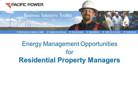 Energy <strong>Management</strong> Opportunities for Residential Property <strong>Managers</strong>.